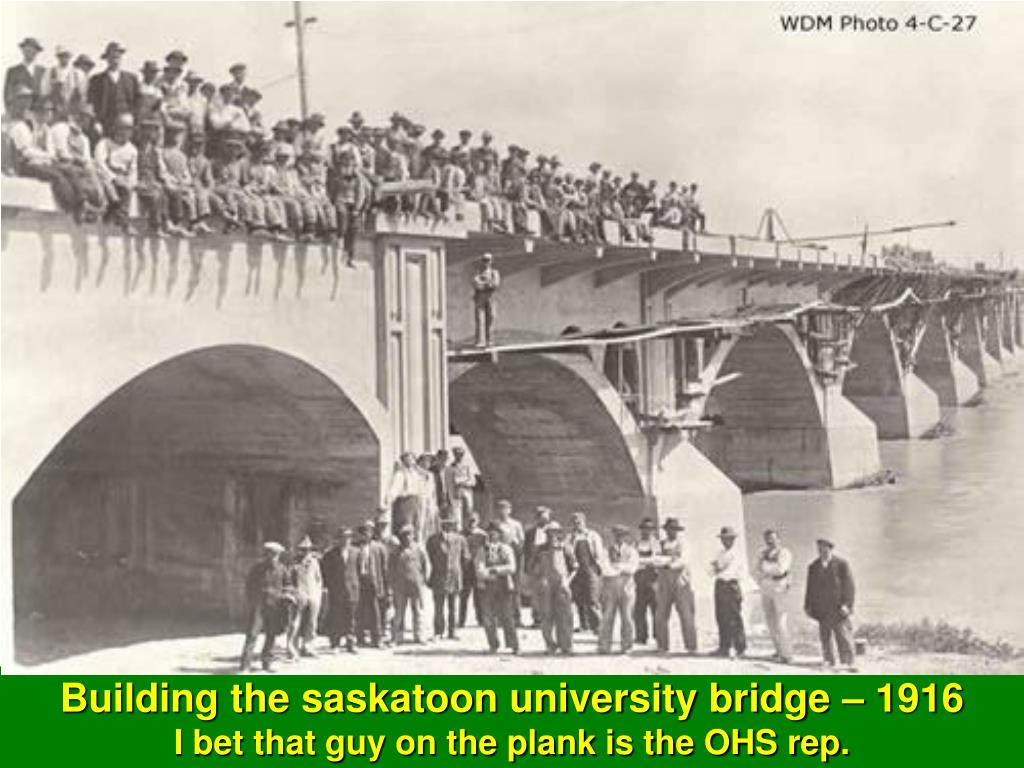 Building the saskatoon university bridge – 1916