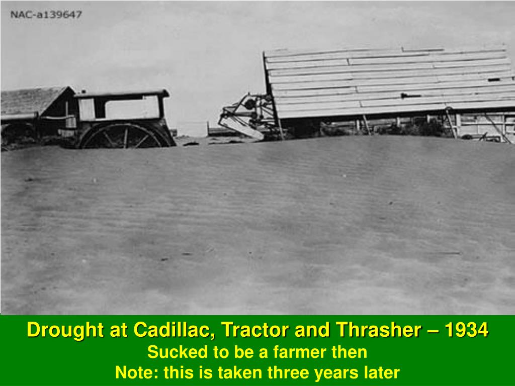 Drought at Cadillac, Tractor and Thrasher – 1934