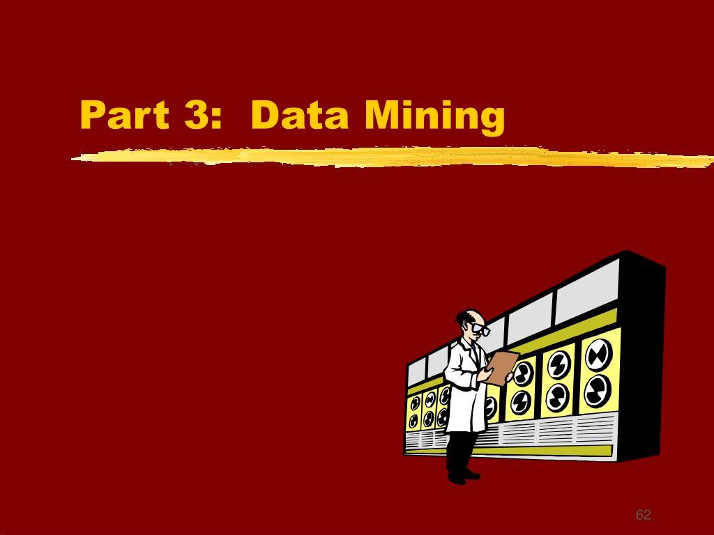 Part 3:  Data Mining