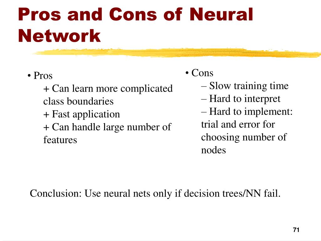 Pros and Cons of Neural Network