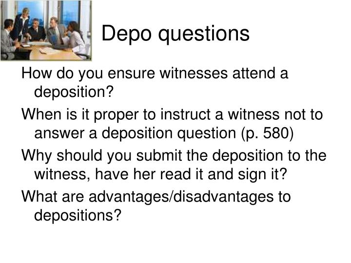 Depo questions