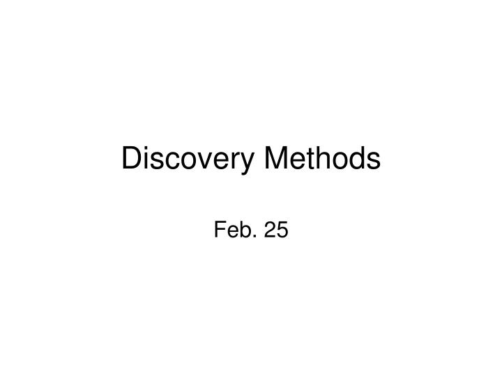 Discovery methods