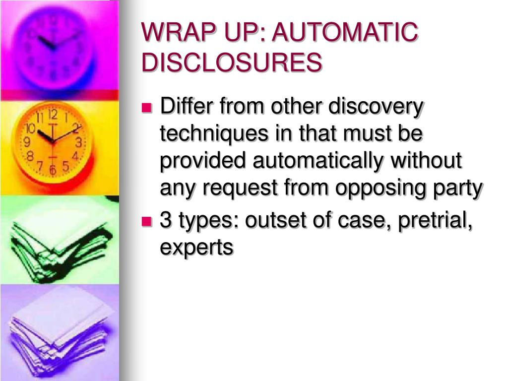 WRAP UP: AUTOMATIC DISCLOSURES