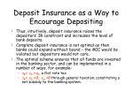deposit insurance as a way to encourage depositing
