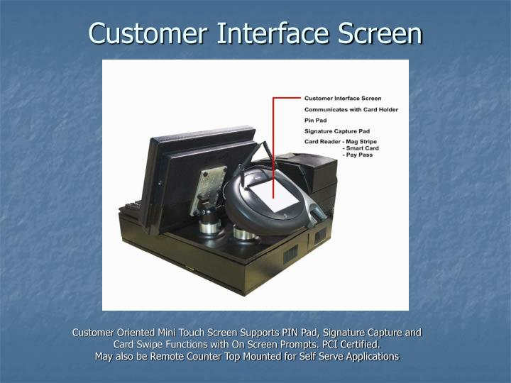 Customer Interface Screen