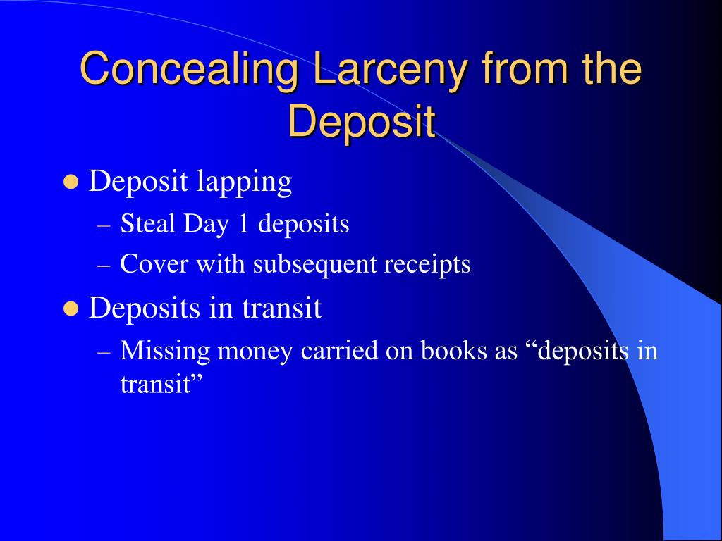 Concealing Larceny from the Deposit