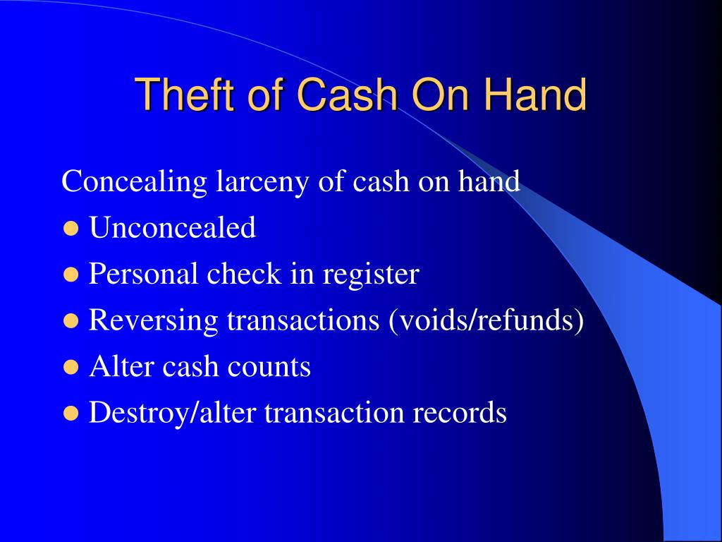 Theft of Cash On Hand