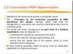 3 2 cross border ama implementation