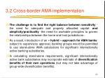 3 2 cross border ama implementation29