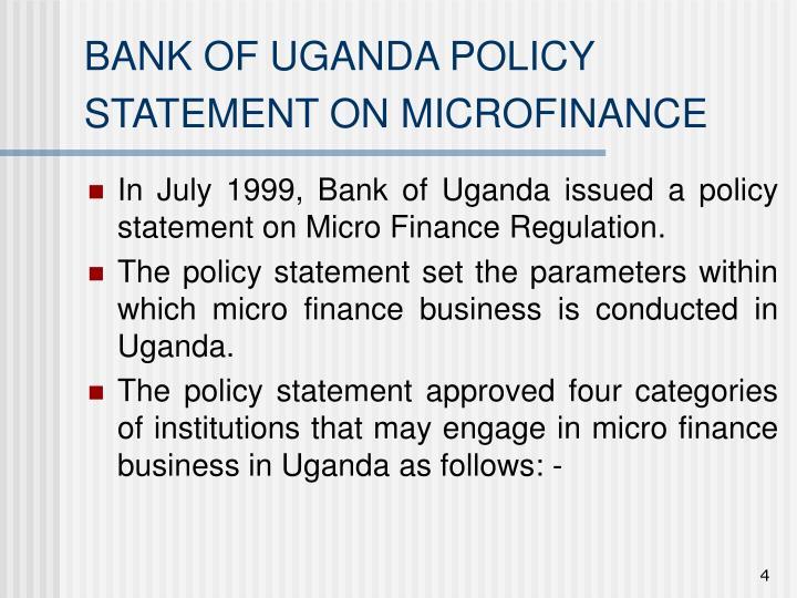 BANK OF UGANDA POLICY STATEMENT ON MICROFINANCE