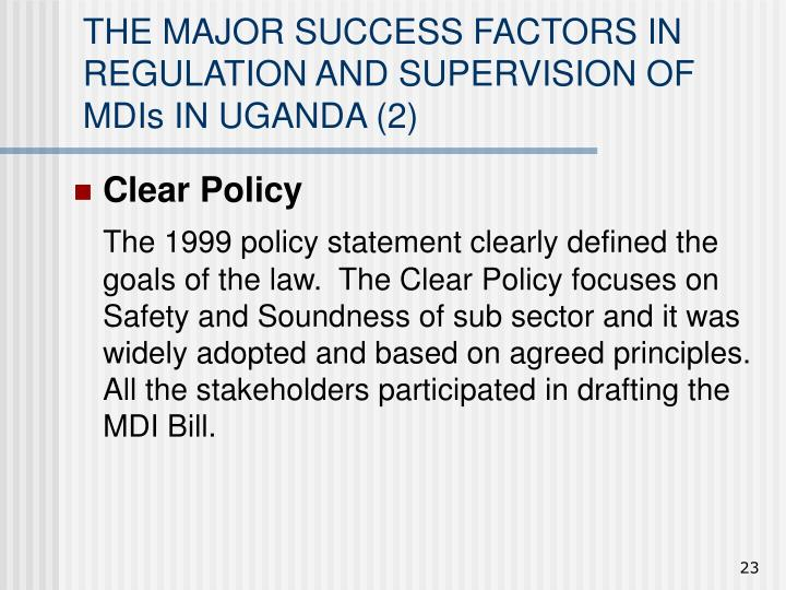 THE MAJOR SUCCESS FACTORS IN REGULATION AND SUPERVISION OF MDIs IN UGANDA (2)