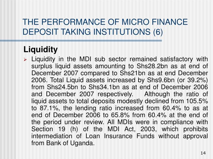 THE PERFORMANCE OF MICRO FINANCE DEPOSIT TAKING INSTITUTIONS (6)