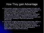 how they gain advantage