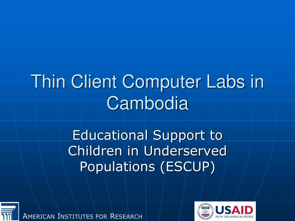 thin client computer labs in cambodia l.