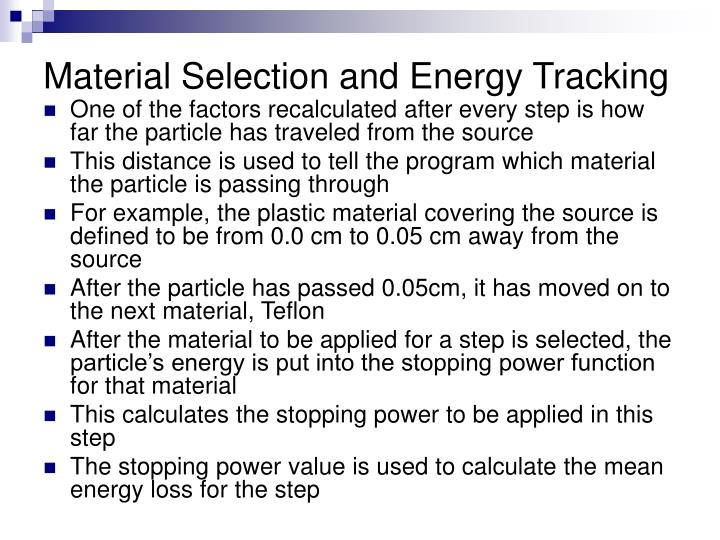 Material Selection and Energy Tracking
