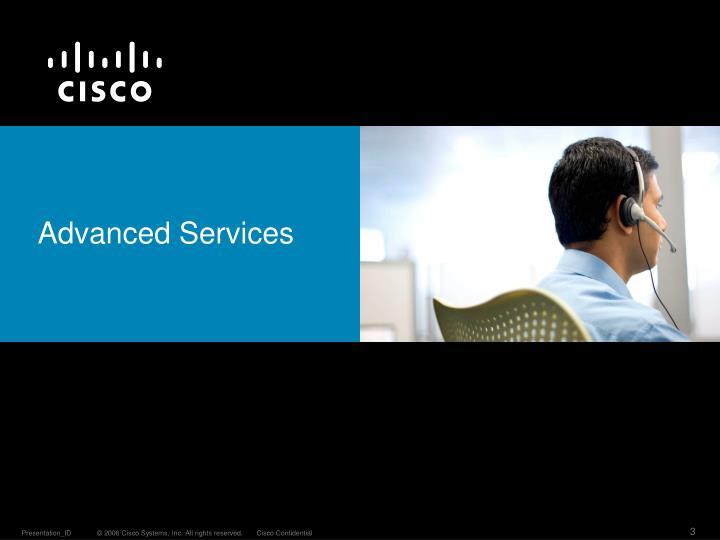 Advanced services