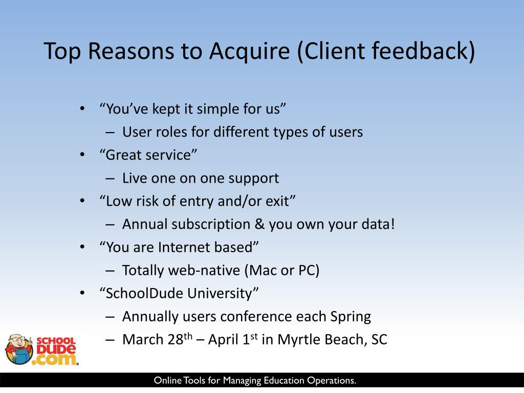 Top Reasons to Acquire (Client feedback)