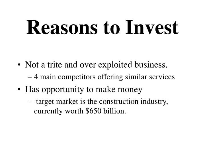 Reasons to invest