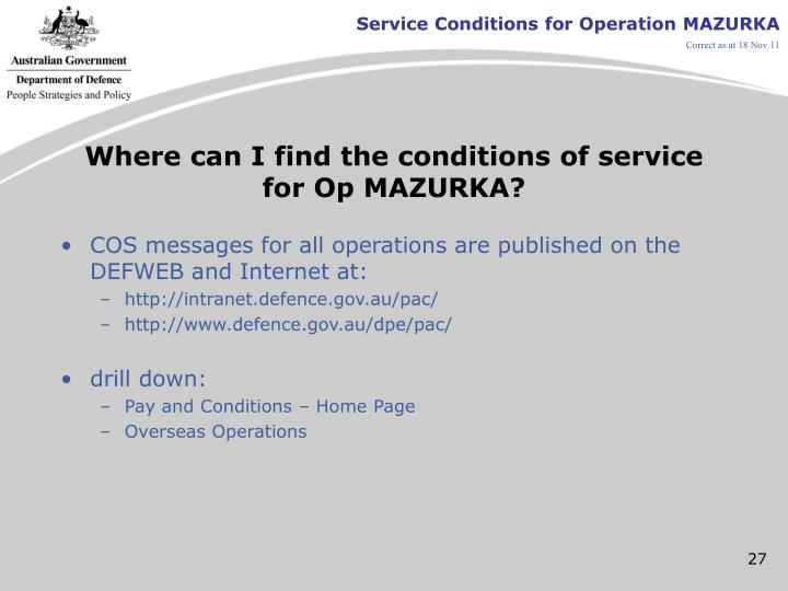 Where can I find the conditions of service for Op MAZURKA?