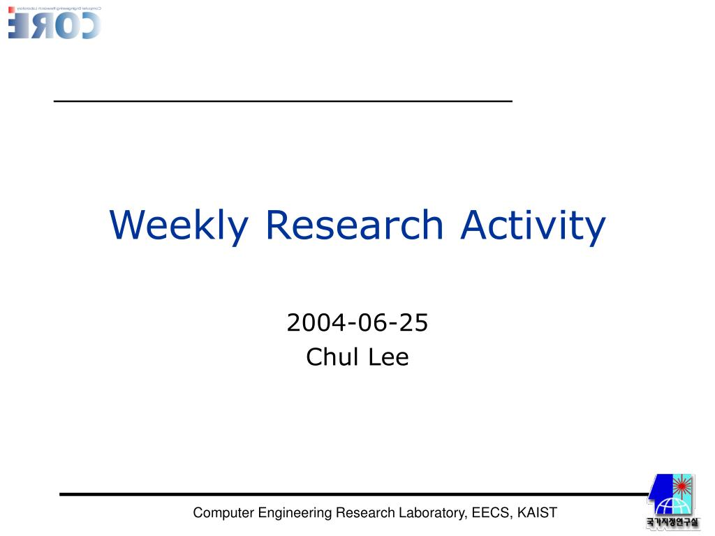 Weekly Research Activity