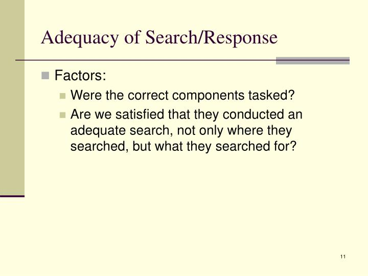 Adequacy of Search/Response