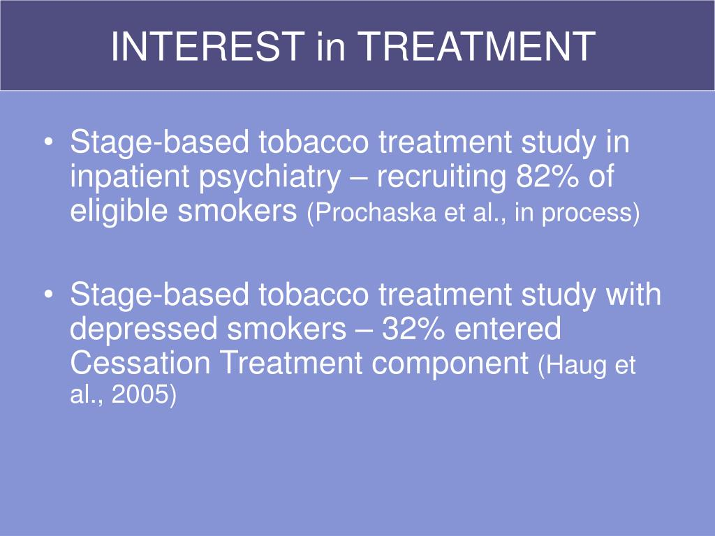INTEREST in TREATMENT