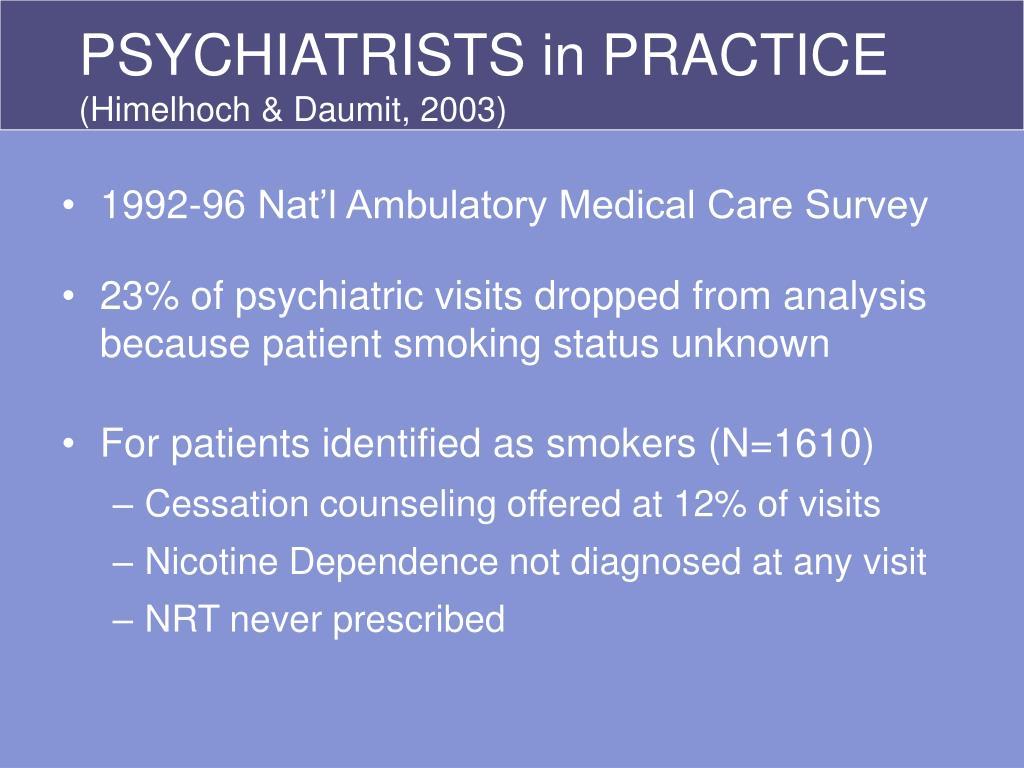 PSYCHIATRISTS in PRACTICE