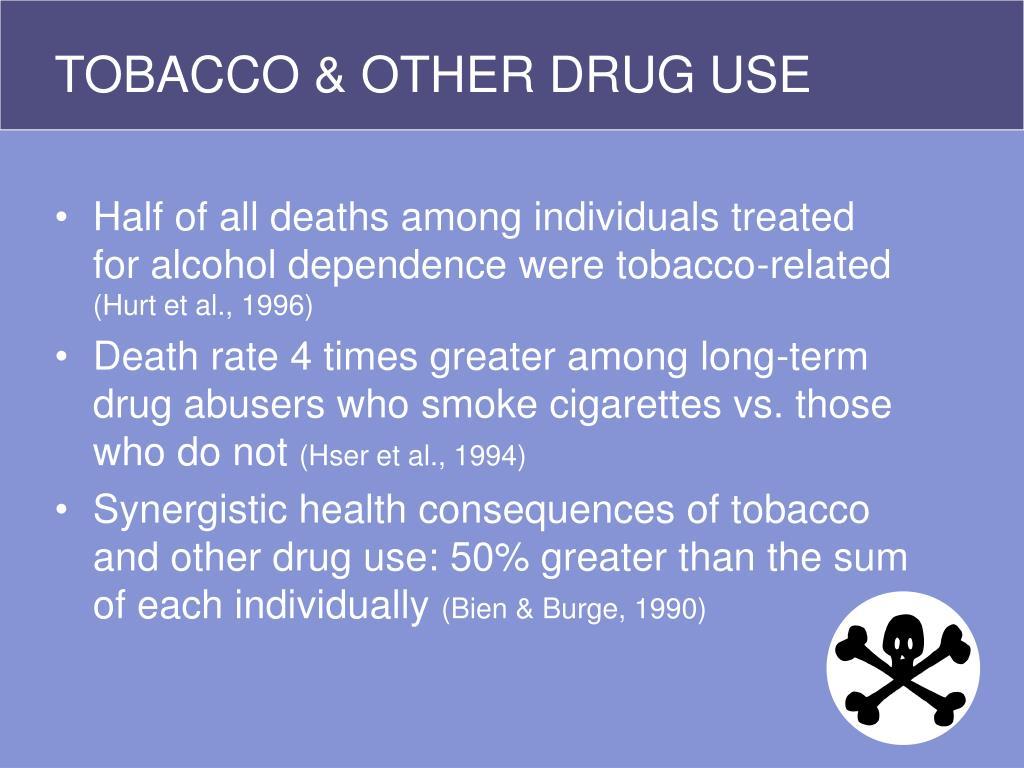 TOBACCO & OTHER DRUG USE