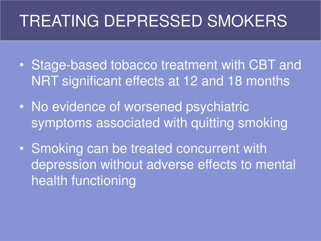 TREATING DEPRESSED SMOKERS