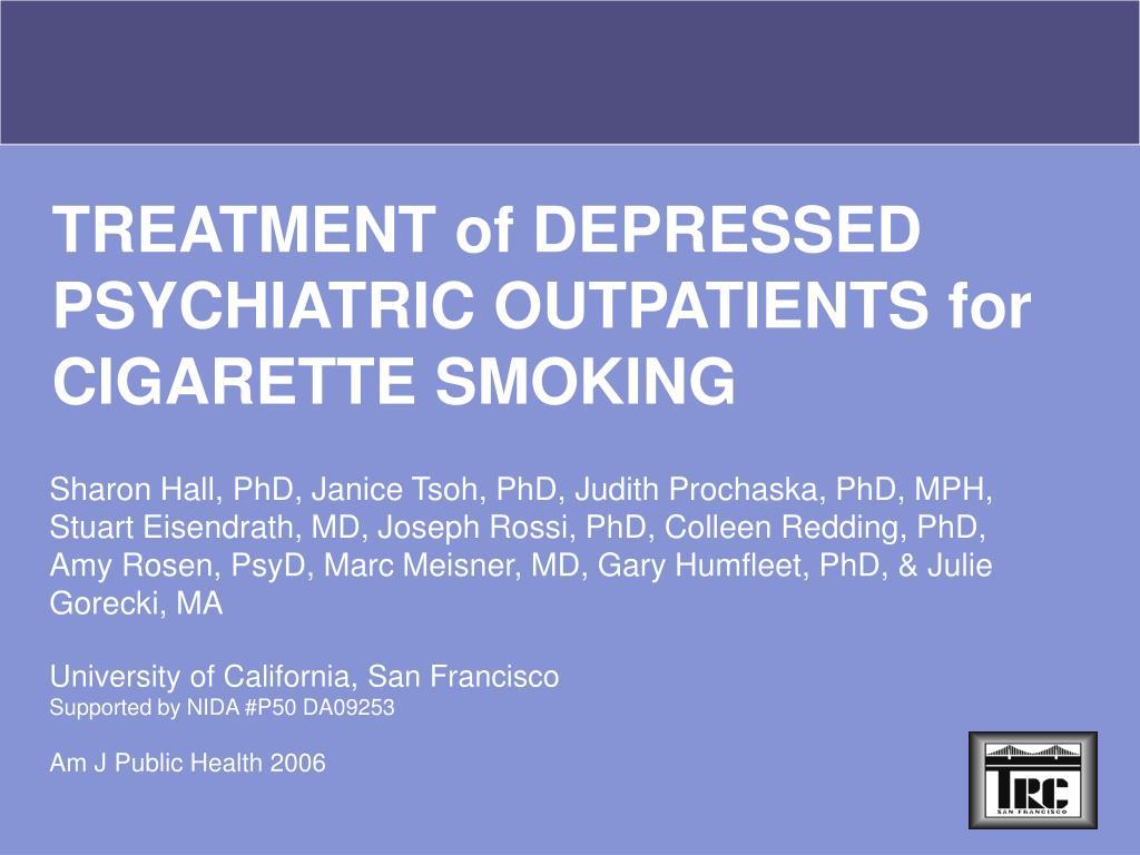 Sharon Hall, PhD, Janice Tsoh, PhD, Judith Prochaska, PhD, MPH, Stuart Eisendrath, MD, Joseph Rossi, PhD, Colleen Redding, PhD,