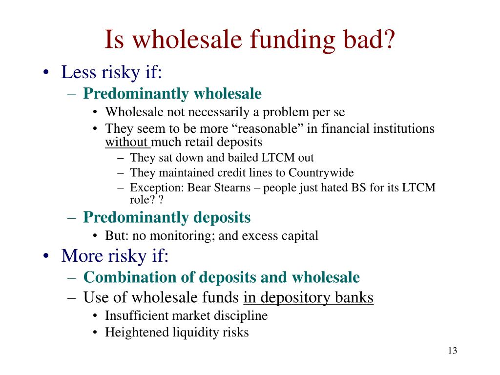 Is wholesale funding bad?