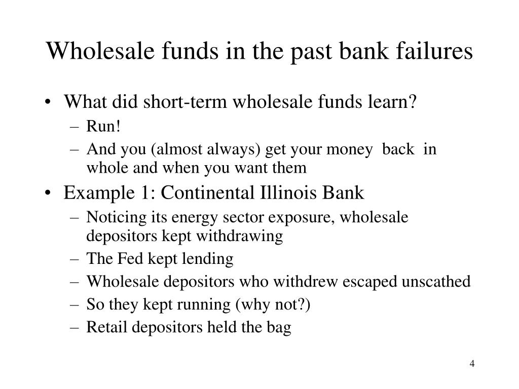 Wholesale funds in the past bank failures