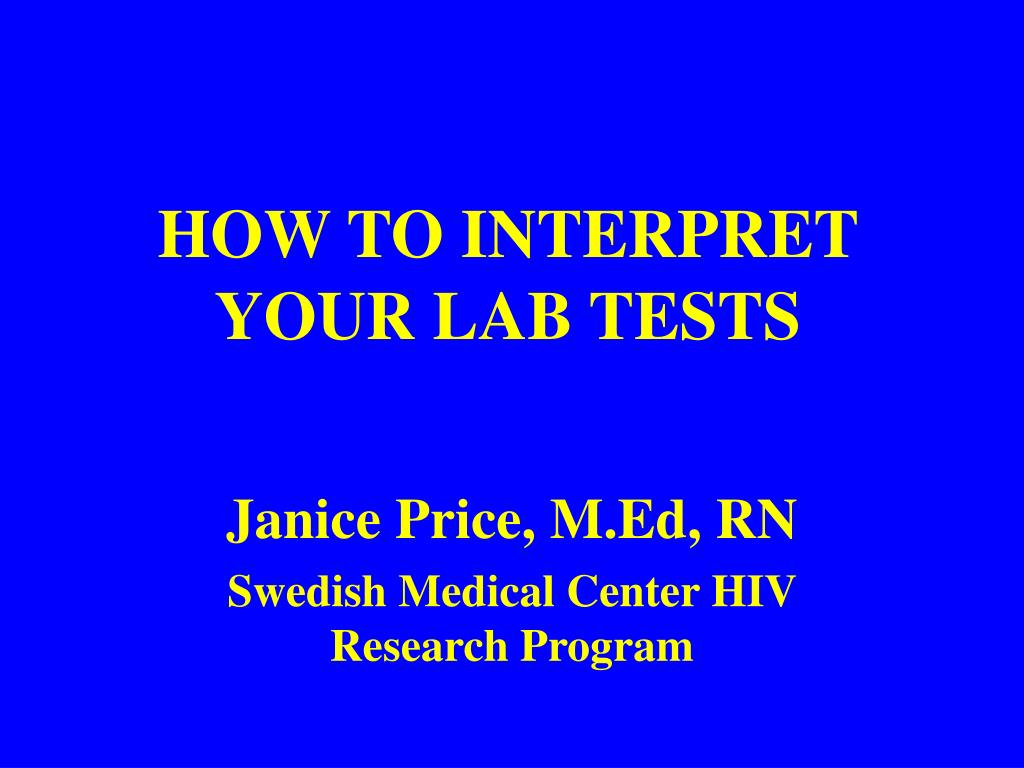 how to interpret your lab tests l.