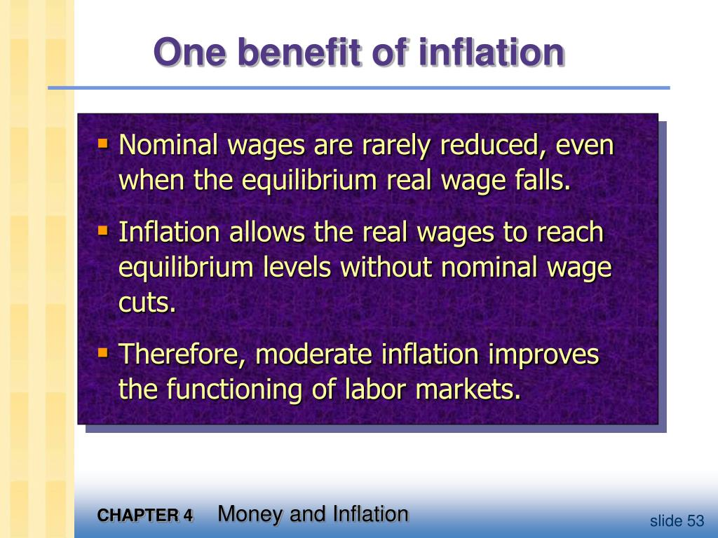 One benefit of inflation