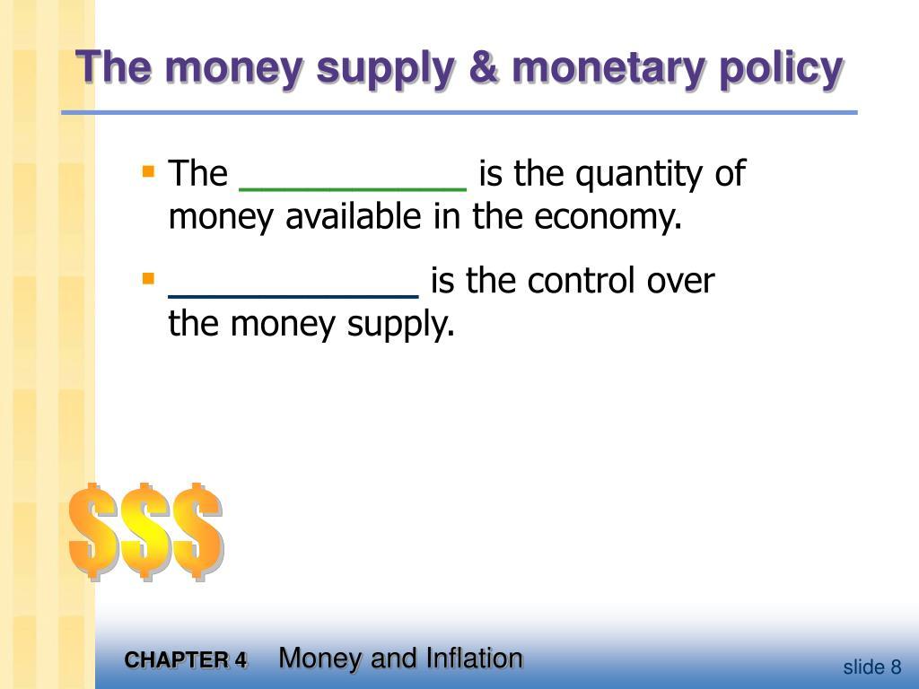 The money supply & monetary policy