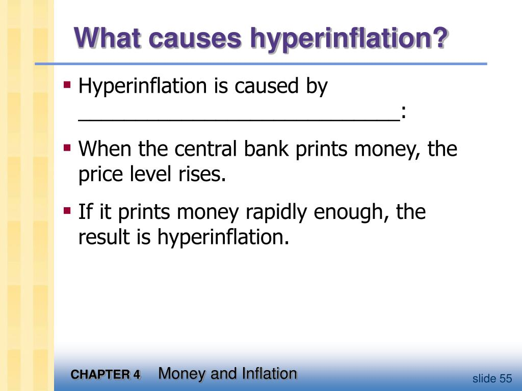 What causes hyperinflation?