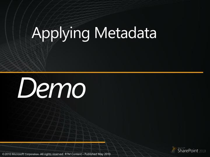Applying Metadata