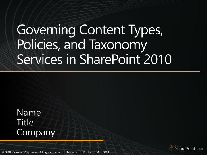 Governing content types policies and taxonomy services in sharepoint 2010