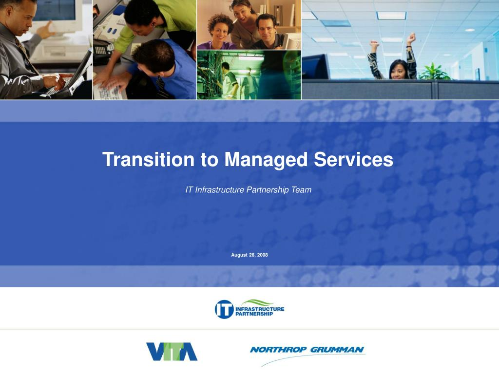Transition to Managed Services