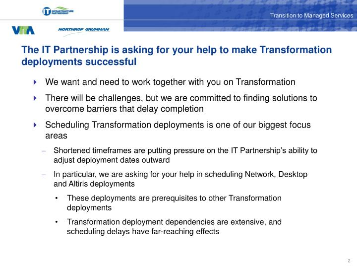 The it partnership is asking for your help to make transformation deployments successful