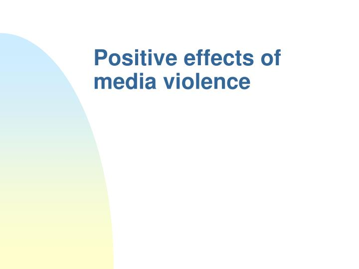 positive effects of tv violence