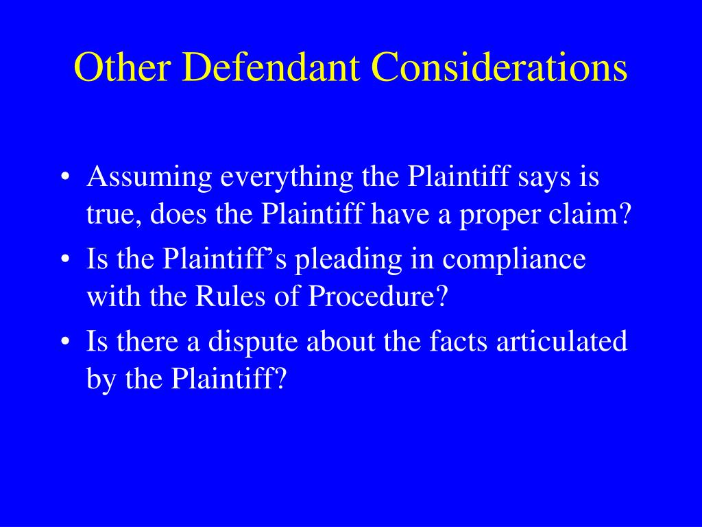 Other Defendant Considerations