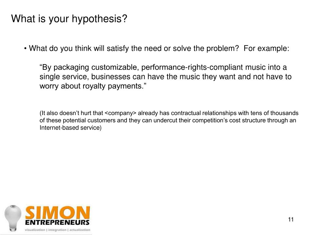 What is your hypothesis?
