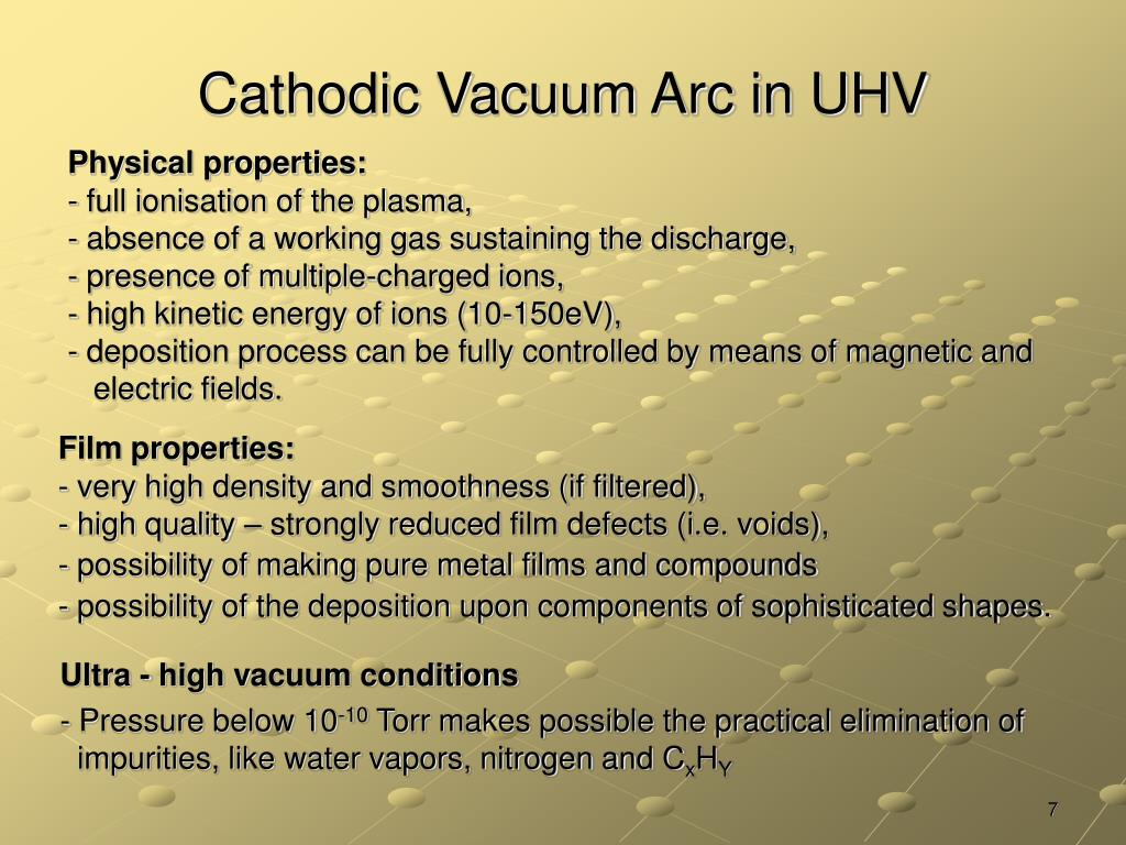 Cathodic Vacuum Arc in UHV