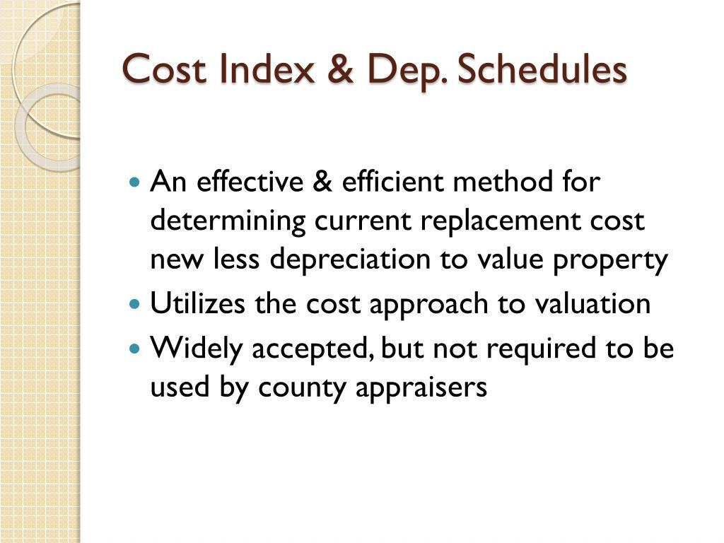 Cost Index & Dep. Schedules