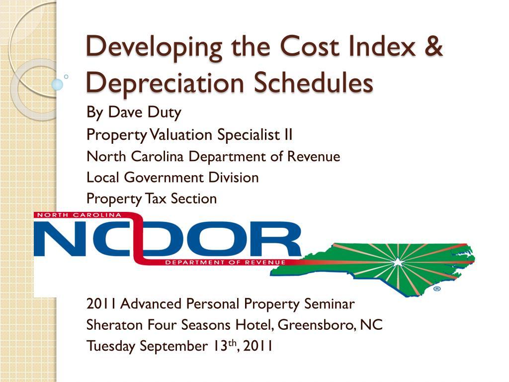 Developing the Cost Index &      Depreciation Schedules