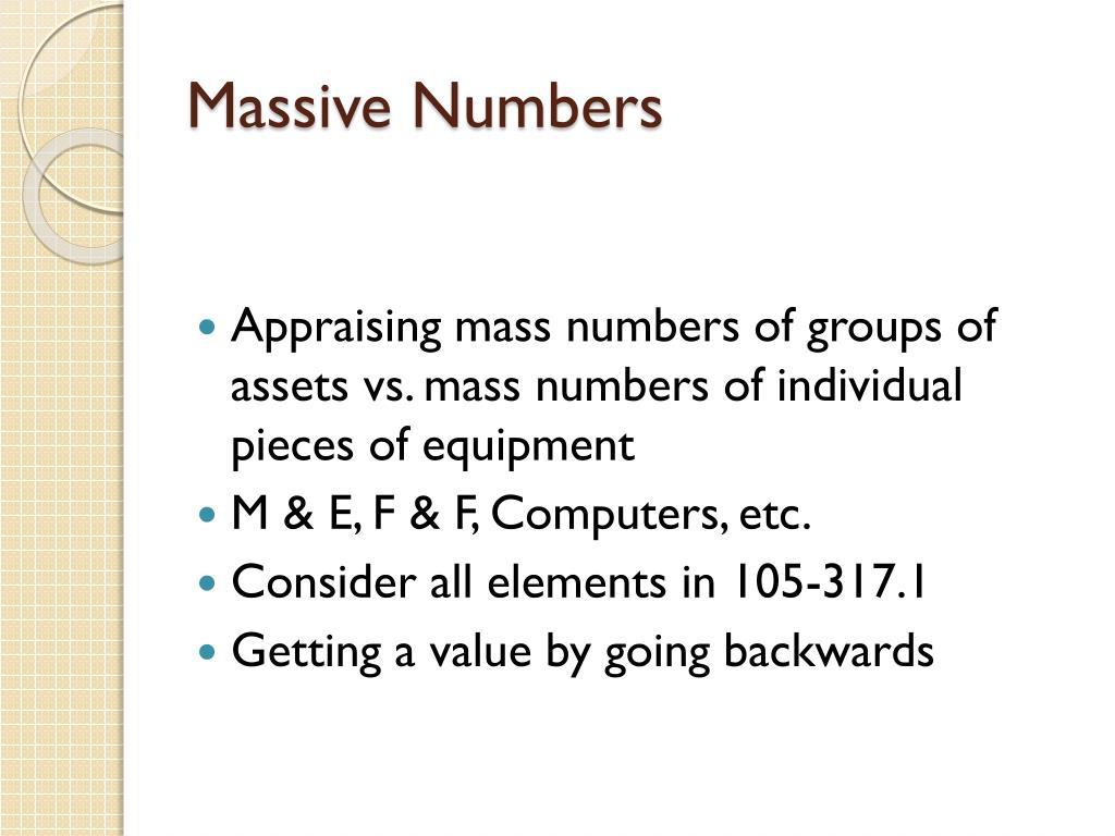 Massive Numbers