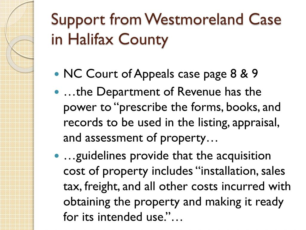 Support from Westmoreland Case in Halifax County