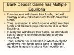 bank deposit game has multiple equilibria