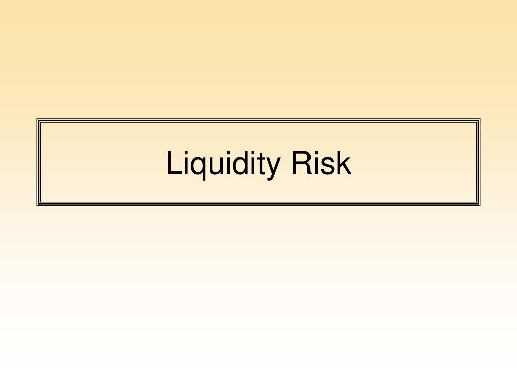 liquidity risk l.